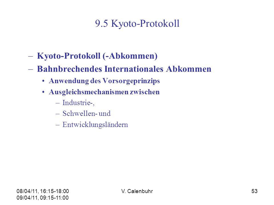 9.5 Kyoto-Protokoll Kyoto-Protokoll (-Abkommen)
