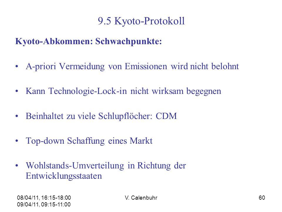 9.5 Kyoto-Protokoll Kyoto-Abkommen: Schwachpunkte:
