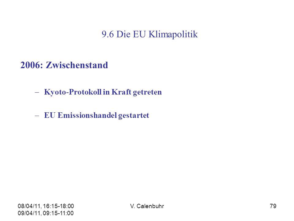 9.6 Die EU Klimapolitik 2006: Zwischenstand