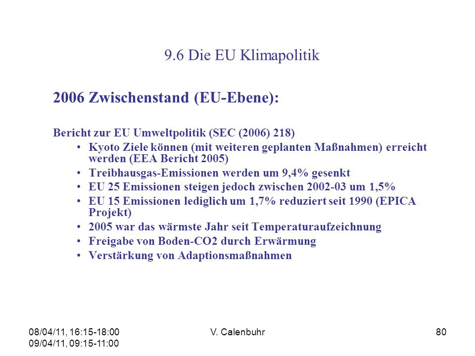 2006 Zwischenstand (EU-Ebene):