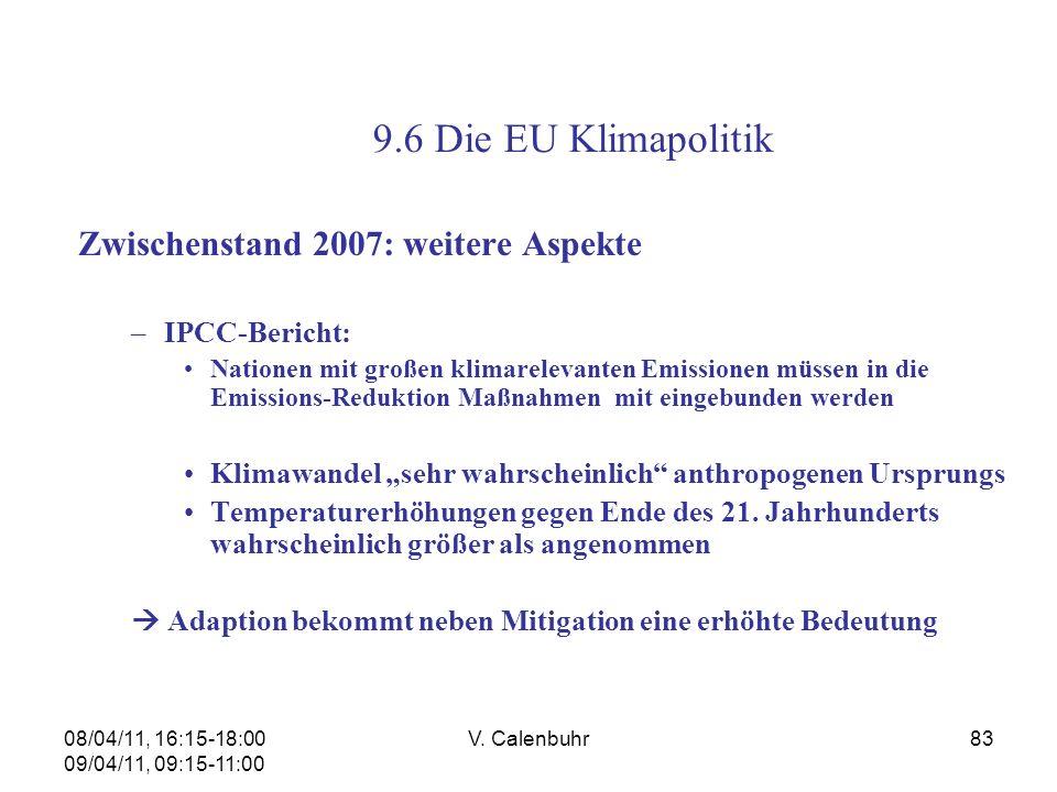 9.6 Die EU Klimapolitik Zwischenstand 2007: weitere Aspekte