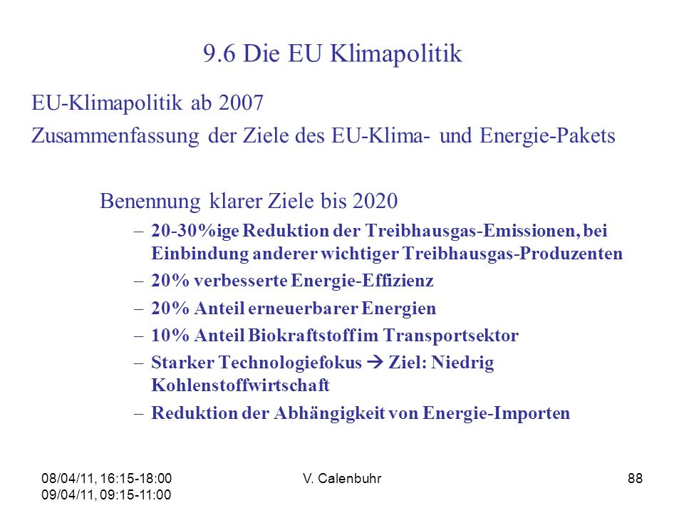 9.6 Die EU Klimapolitik EU-Klimapolitik ab 2007