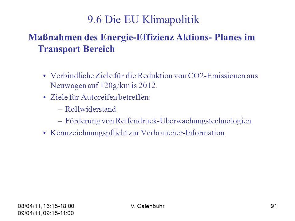 9.6 Die EU Klimapolitik Maßnahmen des Energie-Effizienz Aktions- Planes im Transport Bereich.