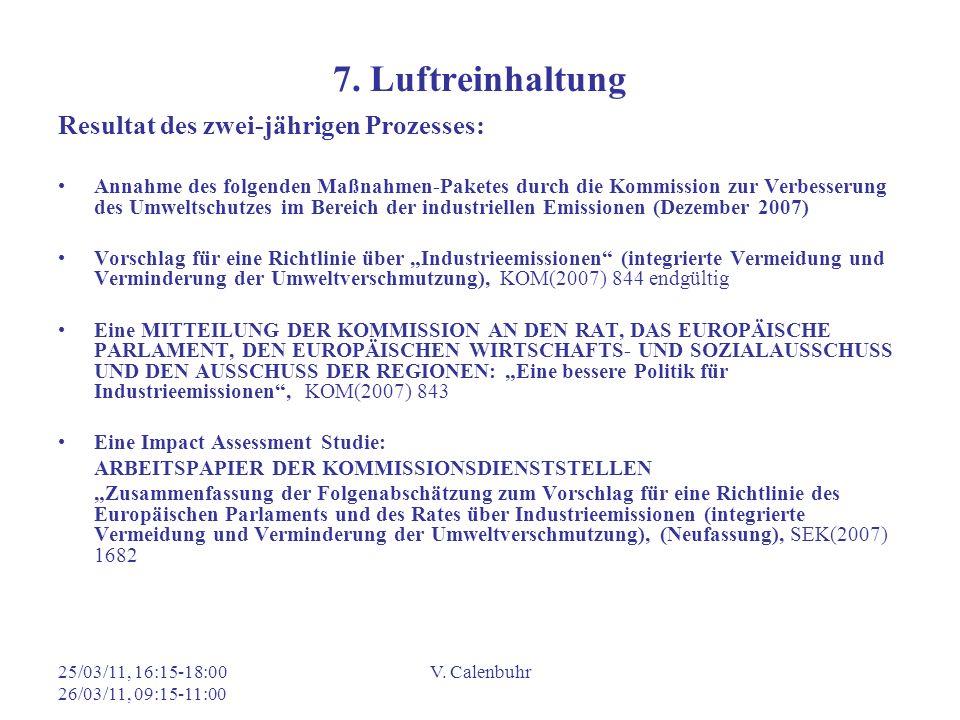 7. Luftreinhaltung Resultat des zwei-jährigen Prozesses: