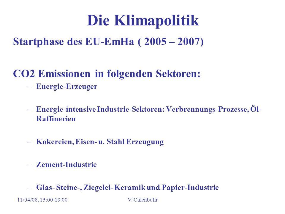Die Klimapolitik Startphase des EU-EmHa ( 2005 – 2007)