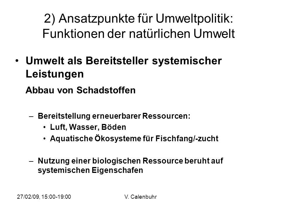 2) Ansatzpunkte für Umweltpolitik: Funktionen der natürlichen Umwelt
