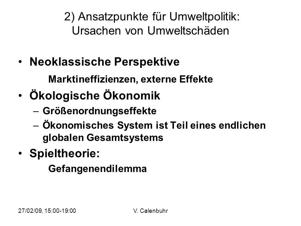2) Ansatzpunkte für Umweltpolitik: Ursachen von Umweltschäden
