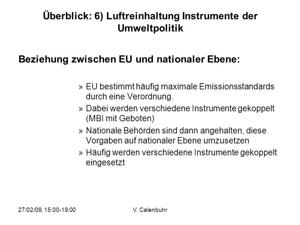 Überblick: 6) Luftreinhaltung Instrumente der Umweltpolitik