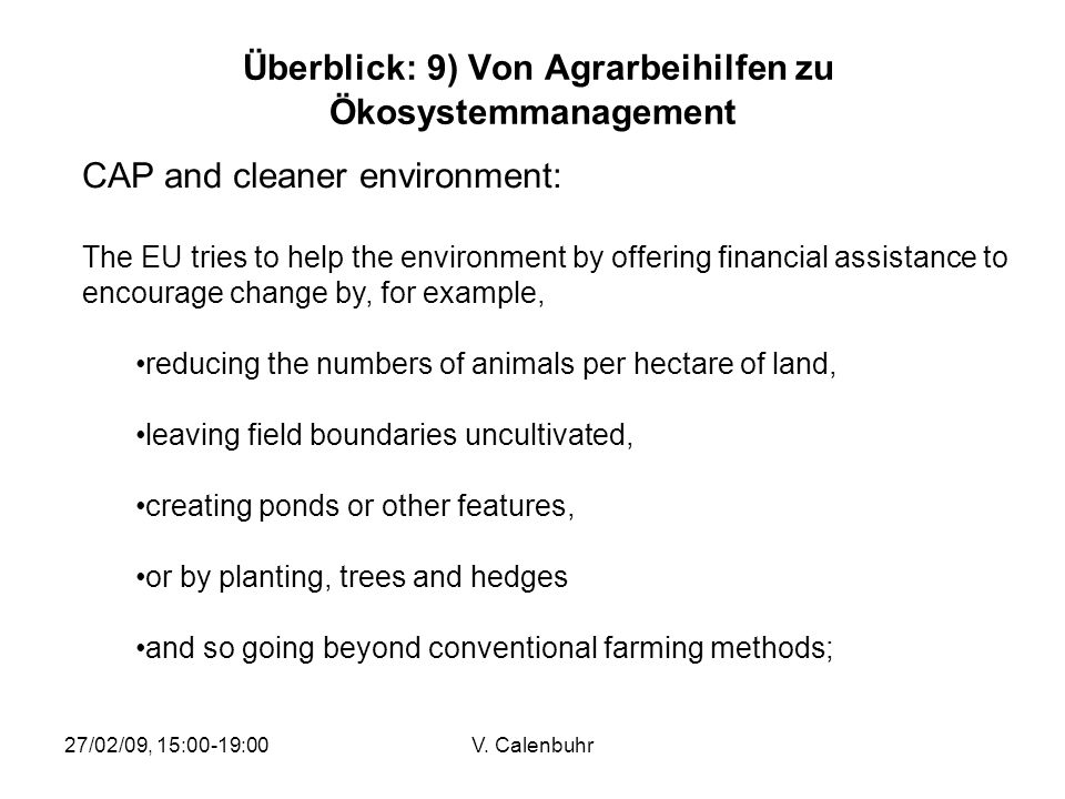 Überblick: 9) Von Agrarbeihilfen zu Ökosystemmanagement