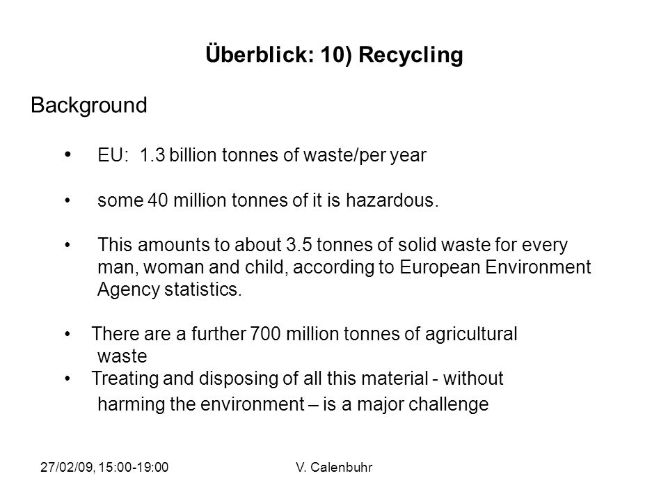 Überblick: 10) Recycling