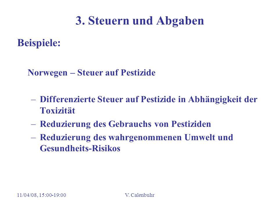 3. Steuern und Abgaben Beispiele: Norwegen – Steuer auf Pestizide