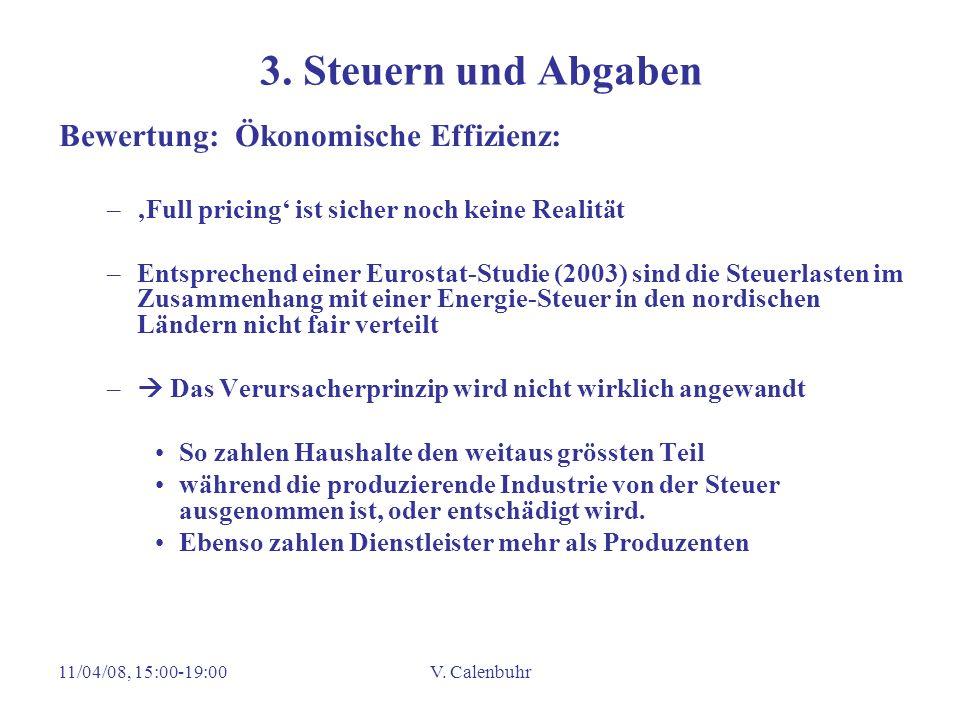 3. Steuern und Abgaben Bewertung: Ökonomische Effizienz: