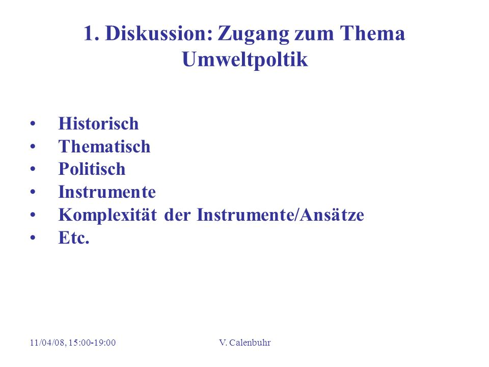 1. Diskussion: Zugang zum Thema Umweltpoltik