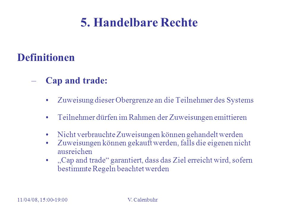 5. Handelbare Rechte Definitionen Cap and trade: