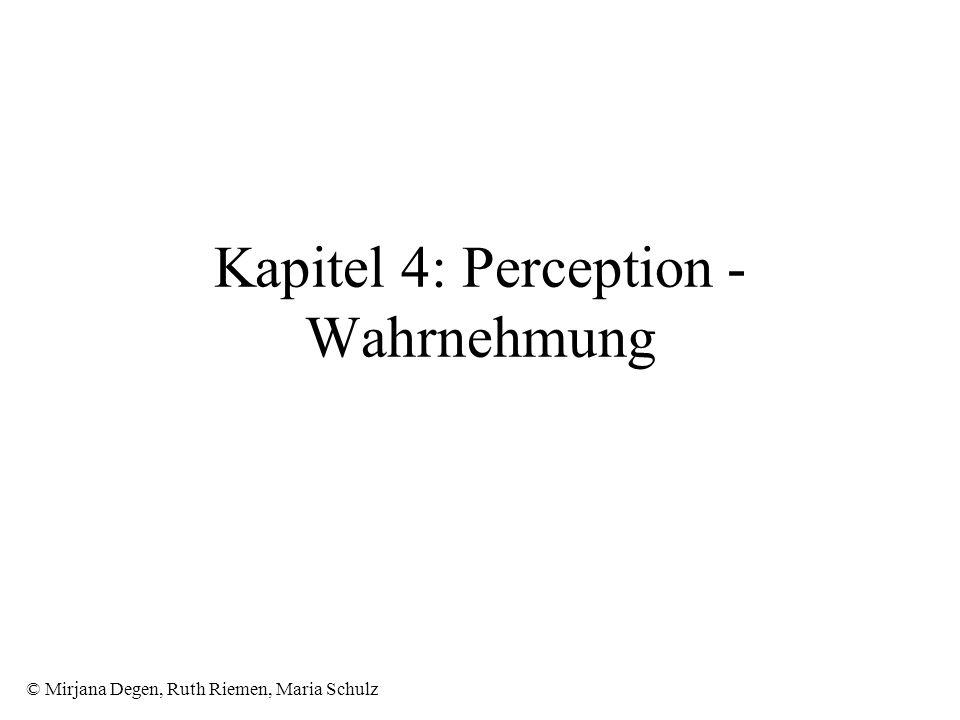 Kapitel 4: Perception - Wahrnehmung