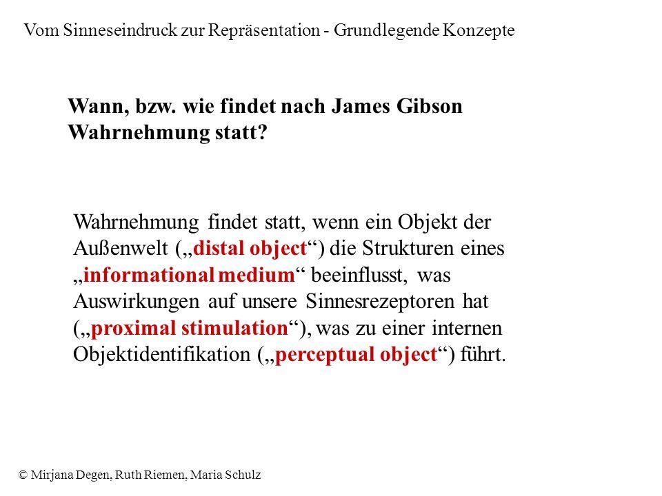 Wann, bzw. wie findet nach James Gibson Wahrnehmung statt