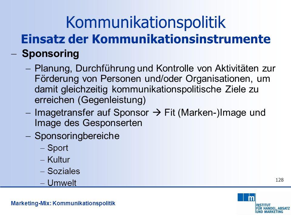 Kommunikationspolitik Einsatz der Kommunikationsinstrumente
