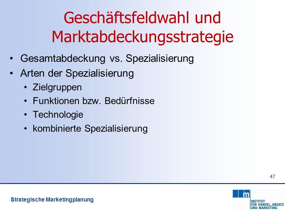 Geschäftsfeldwahl und Marktabdeckungsstrategie