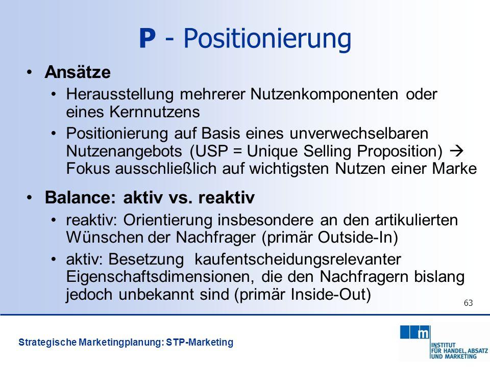 P - Positionierung Ansätze Balance: aktiv vs. reaktiv