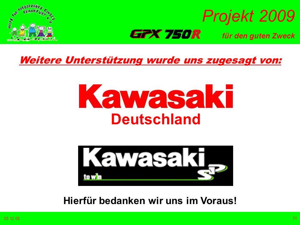 Deutschland Weitere Unterstützung wurde uns zugesagt von: