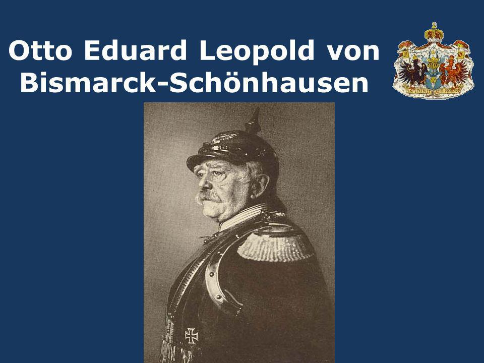 Otto Eduard Leopold von Bismarck-Schönhausen