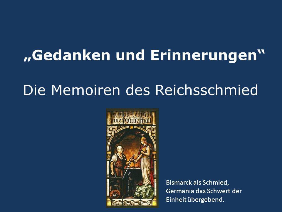 """""""Gedanken und Erinnerungen"""