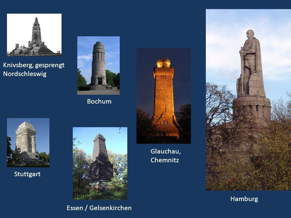 Knivsberg, gesprengt Nordschleswig. Bochum. Glauchau, Chemnitz.