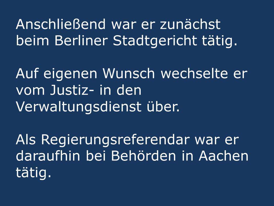 Anschließend war er zunächst beim Berliner Stadtgericht tätig