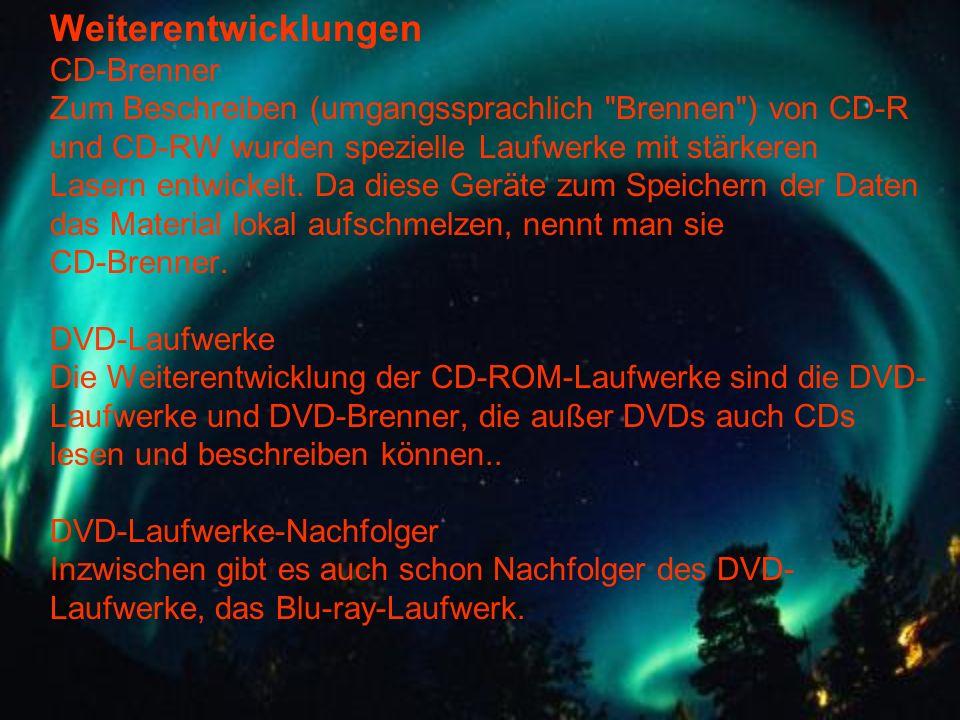 Weiterentwicklungen CD-Brenner