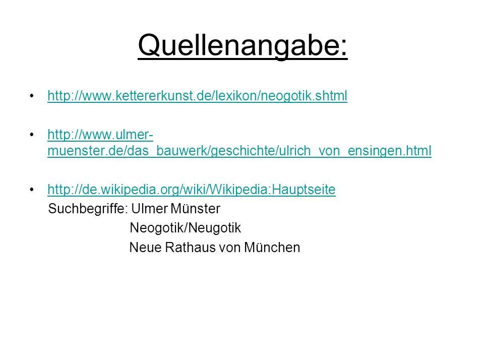 Quellenangabe: http://www.kettererkunst.de/lexikon/neogotik.shtml