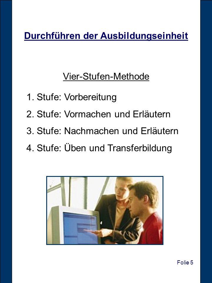 Durchführen der Ausbildungseinheit Vier-Stufen-Methode