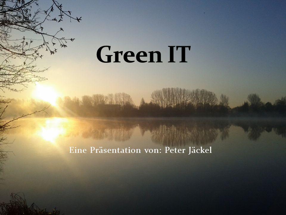 Eine Präsentation von: Peter Jäckel