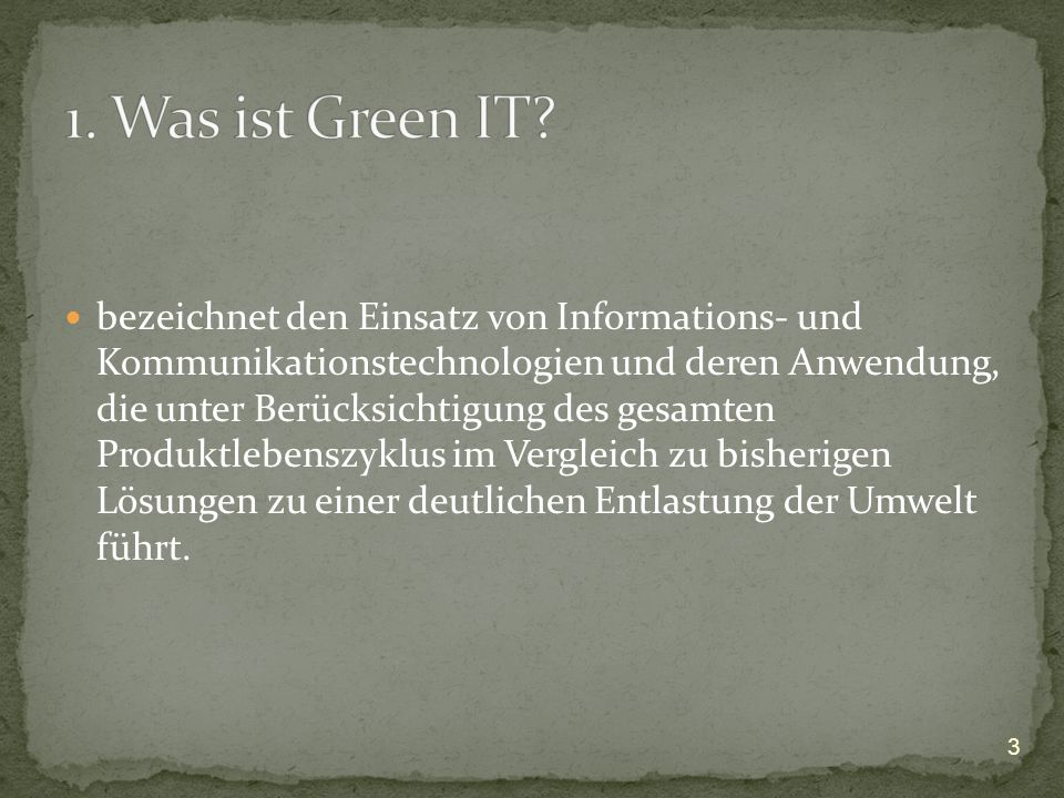 1. Was ist Green IT