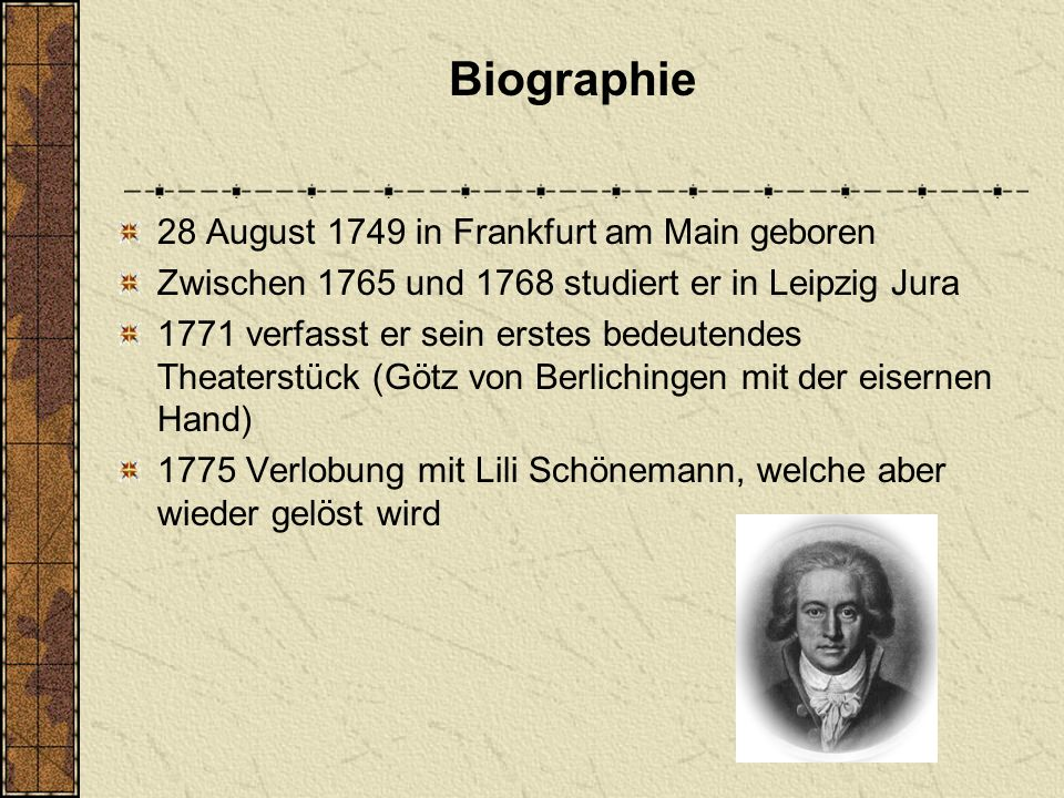 Biographie 28 August 1749 in Frankfurt am Main geboren
