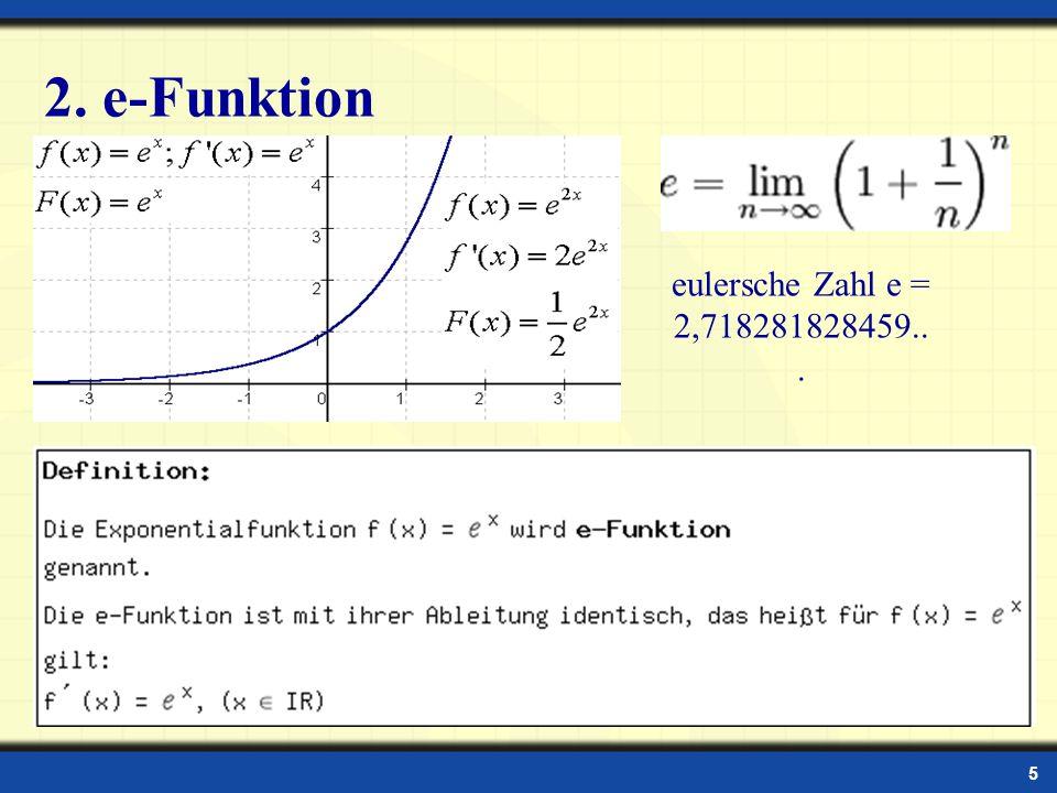 2. e-Funktion eulersche Zahl e = 2,718281828459...