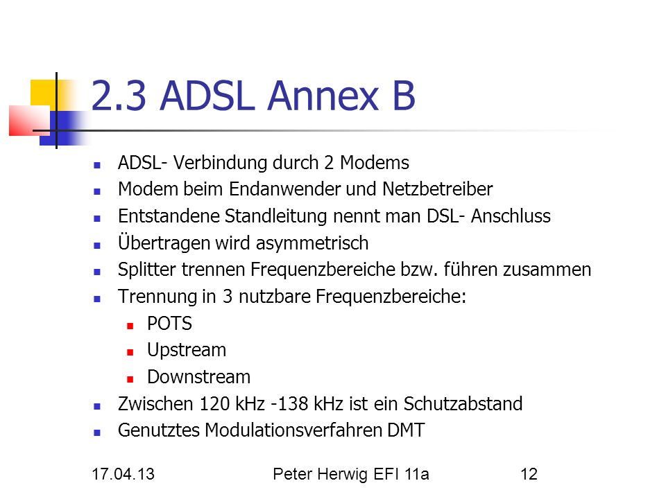 2.3 ADSL Annex B ADSL- Verbindung durch 2 Modems