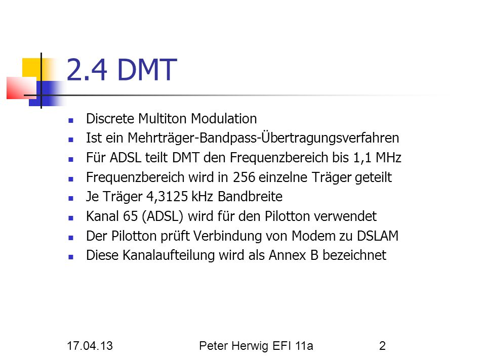 2.4 DMT Discrete Multiton Modulation