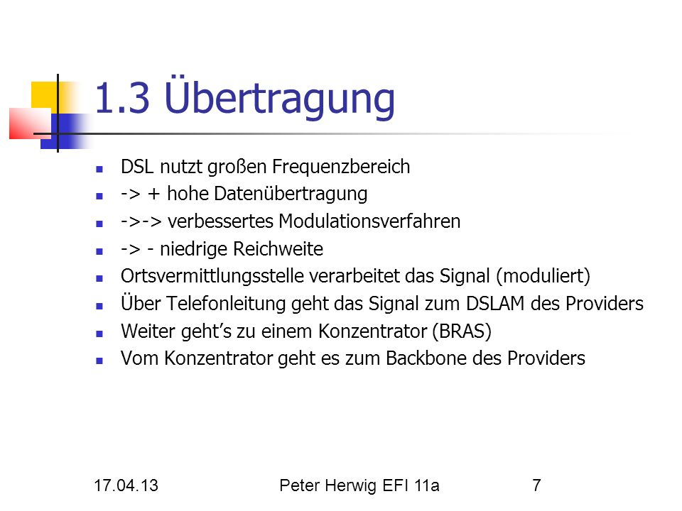 1.3 Übertragung DSL nutzt großen Frequenzbereich