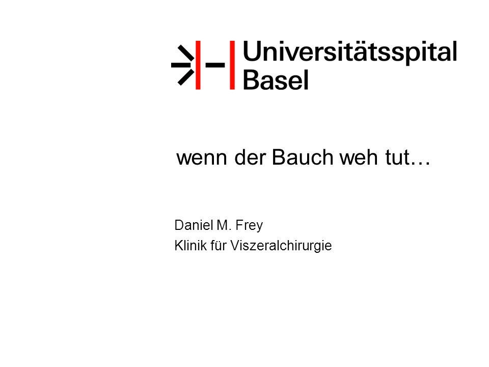 Daniel M. Frey Klinik für Viszeralchirurgie