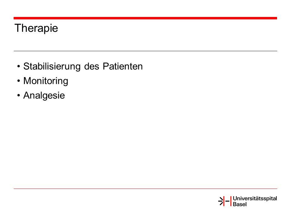 Therapie Stabilisierung des Patienten Monitoring Analgesie