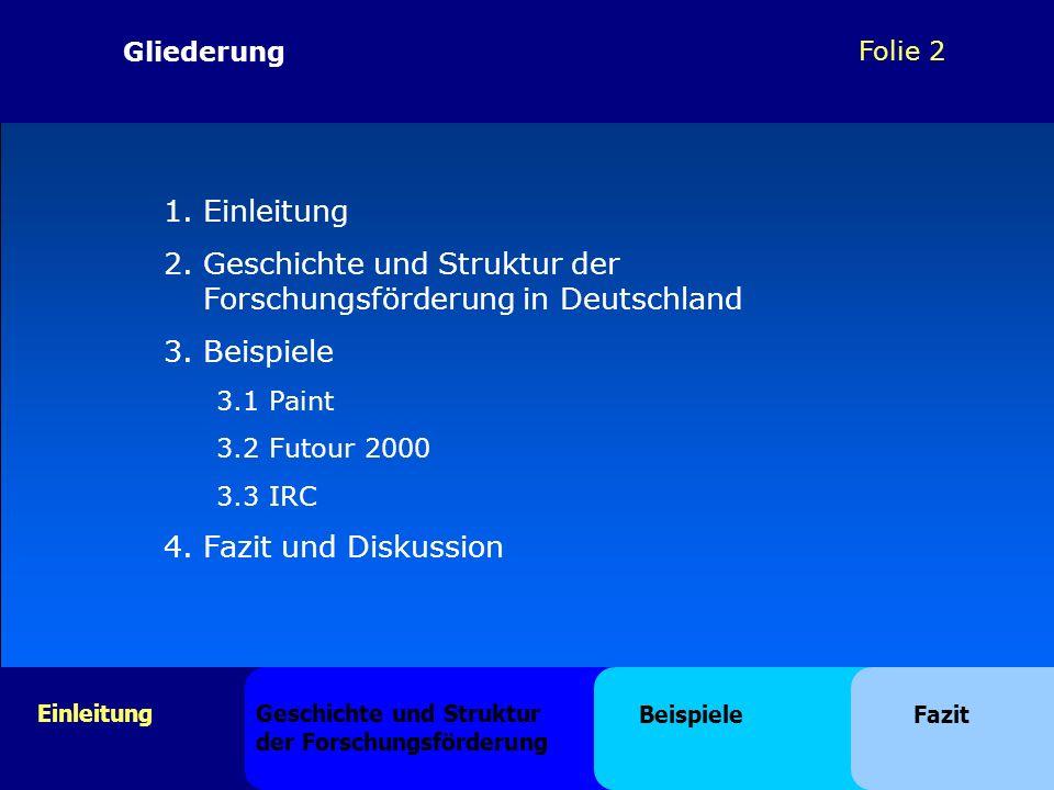 Geschichte und Struktur der Forschungsförderung in Deutschland