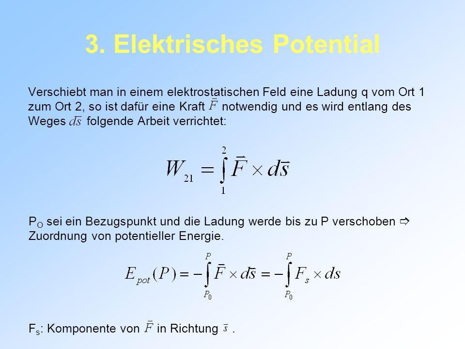 3. Elektrisches Potential
