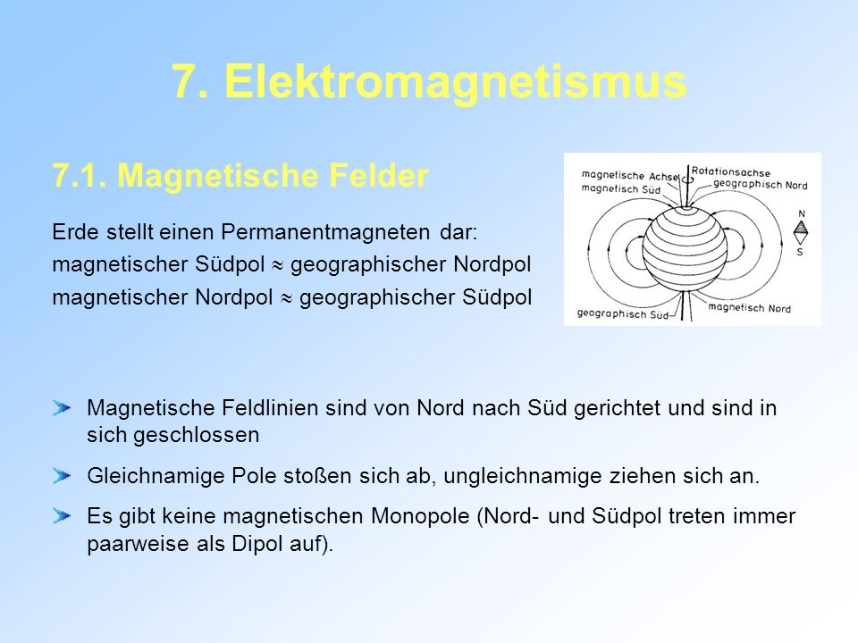 7. Elektromagnetismus 7.1. Magnetische Felder