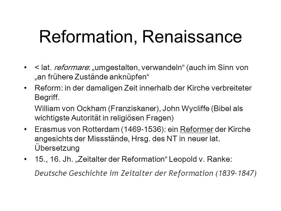 Reformation, Renaissance