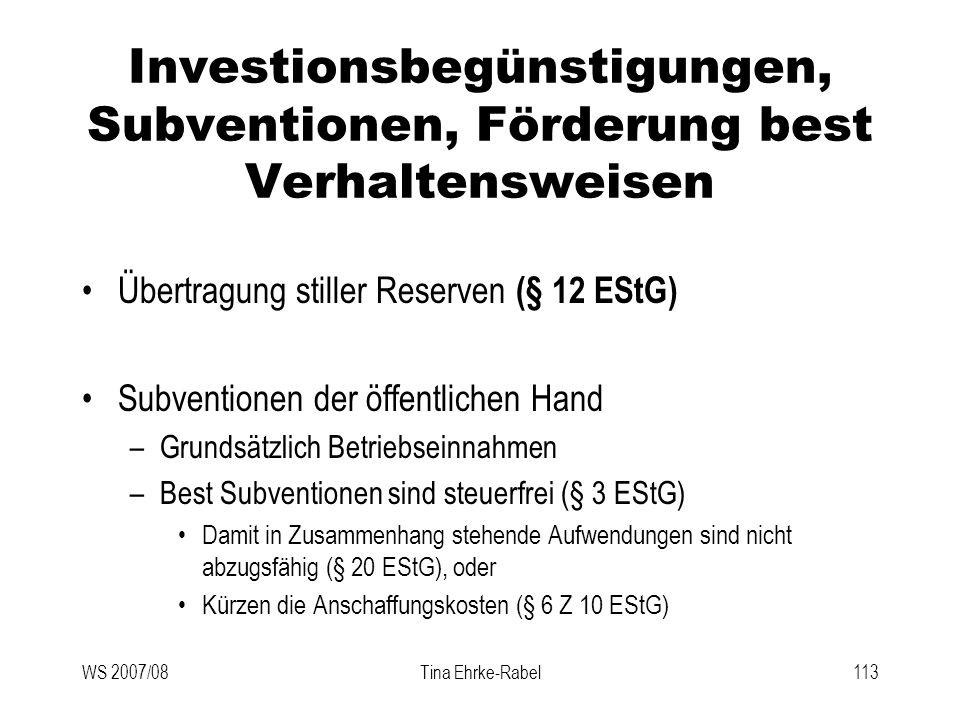 Investionsbegünstigungen, Subventionen, Förderung best Verhaltensweisen