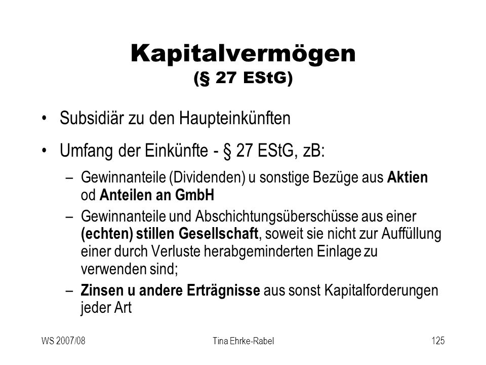 Kapitalvermögen (§ 27 EStG)