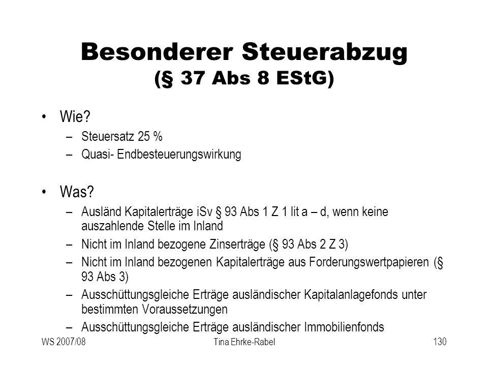 Besonderer Steuerabzug (§ 37 Abs 8 EStG)
