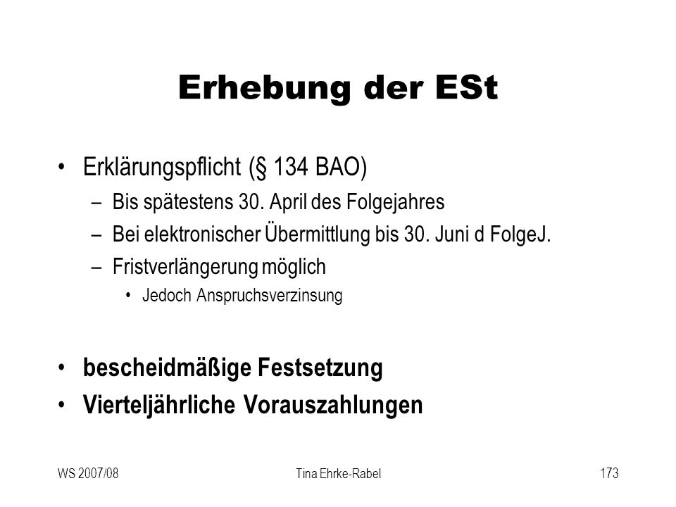 Erhebung der ESt Erklärungspflicht (§ 134 BAO)