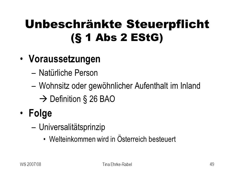 Unbeschränkte Steuerpflicht (§ 1 Abs 2 EStG)