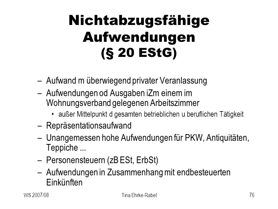 Nichtabzugsfähige Aufwendungen (§ 20 EStG)